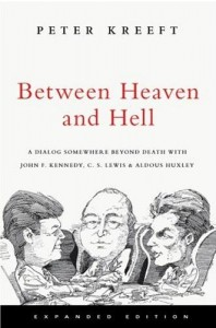 Between Heaven and Hell by Peter Kreeft